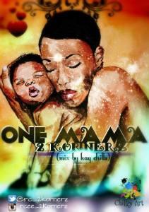 One mama